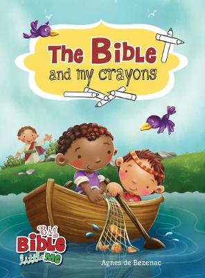 The Bible and My Crayons: Coloring and Activity Book - Big Bible, Little Me (Hardback)