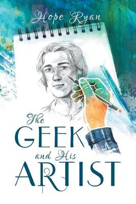 The Geek and His Artist (Paperback)