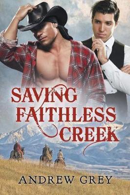 Saving Faithless Creek (Paperback)
