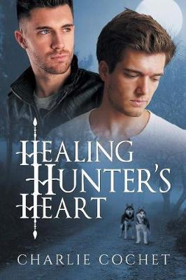 Healing Hunter's Heart (Paperback)