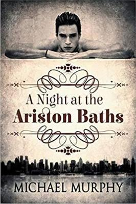 A Night at the Ariston Baths (Paperback)