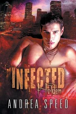 Infected: Holden (Paperback)