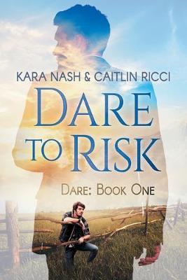 Dare to Risk (Paperback)