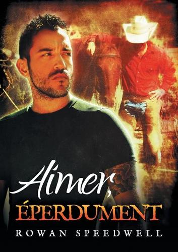 Aimer, Eperdument (Paperback)