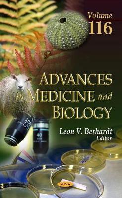 Advances in Medicine & Biology: Volume 116 (Hardback)