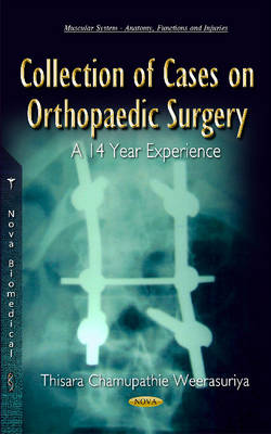 Collection of Cases on Orthopaedic Surgery: A 14 Year Experience (Hardback)
