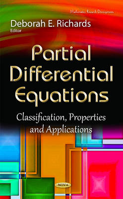 Partial Differential Equations: Classification, Properties & Applications (Hardback)