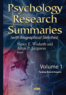 Psychology Research Summaries: Volume 1 with Biographical Sketches (Hardback)