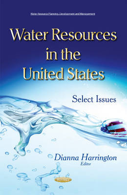 Water Resources in the United States: Select Issues (Paperback)
