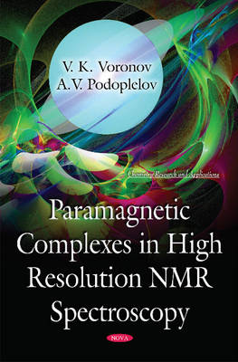 Paramagnetic Complexes in High Resolution NMR Spectroscopy (Hardback)