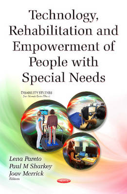 Technology, Rehabilitation & Empowerment of People with Special Needs (Hardback)