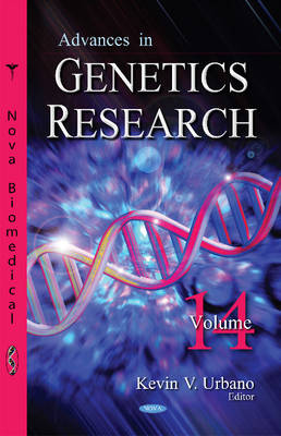 Advances in Genetics Research: Volume 14 (Hardback)