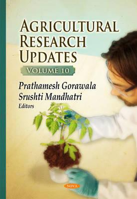 Agricultural Research Updates: Volume 10 (Hardback)