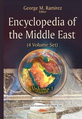 Encyclopedia of the Middle East: 4 Volume Set (Hardback)