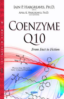 Coenzyme Q10: From Fact to Fiction (Hardback)
