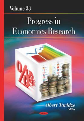 Progress in Economics Research: Volume 33 (Hardback)