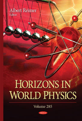 Horizons in World Physics: Volume 285 (Hardback)