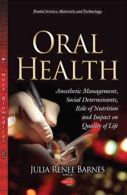 Oral Health: Social Determinants, Role of Nutrition & Impact on Quality of Life (Hardback)