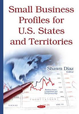 Small Business Profiles for U.S. States & Territories (Hardback)