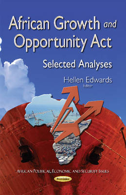 African Growth & Opportunity Act: Selected Analyses (Paperback)