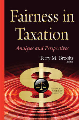 Fairness in Taxation: Analyses & Perspectives (Hardback)