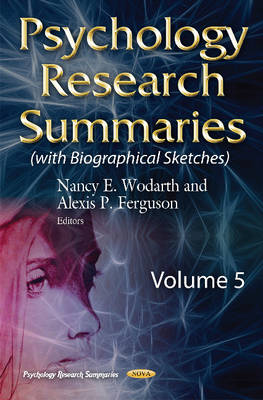 Psychology Research Summaries: Volume 5 with Biographical Sketches (Hardback)