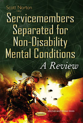 Service Members Separated for Non-Disability Mental Conditions: A Review (Paperback)