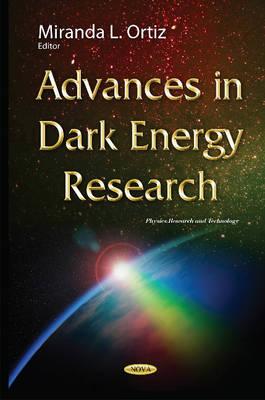 Advances in Dark Energy Research (Hardback)