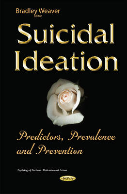 Suicidal Ideation: Predictors, Prevalence & Prevention (Hardback)