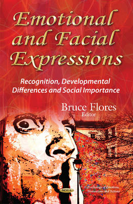 Emotional & Facial Expressions: Recognition, Developmental Differences & Social Importance (Hardback)