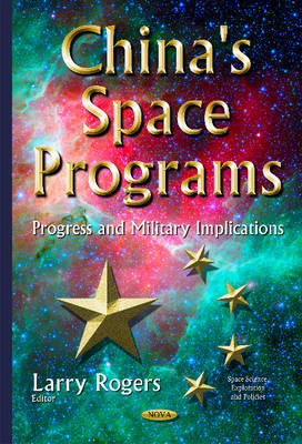 China's Space Programs: Progress & Military Implications (Hardback)