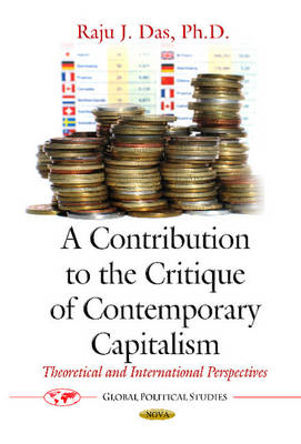 Contribution to the Critique of Contemporary Capitalism: Theoretical & International Perspectives (Paperback)