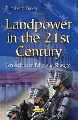 Landpower in the 21st Century: Perspectives on Policy & Strategy (Paperback)