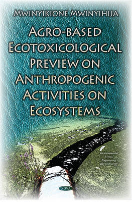 Agro-Based Ecotoxicological Preview on Anthropogenic Activities on Ecosystems (Hardback)