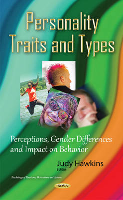 Personality Traits & Types: Perceptions, Gender Differences & Impact on Behavior (Hardback)