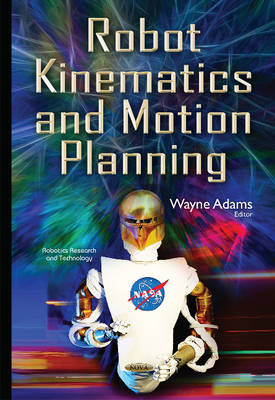 Robot Kinematics & Motion Planning (Hardback)