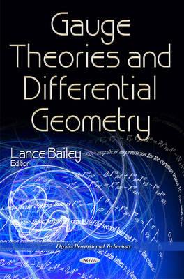 Gauge Theories & Differential Geometry (Hardback)