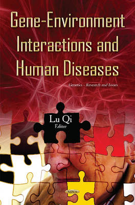 Gene-Environment Interactions & Human Diseases (Hardback)