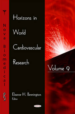 Horizons in World Cardiovascular Research: Volume 9 (Hardback)