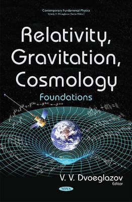 Relativity, Gravitation, Cosmology: Foundations (Hardback)