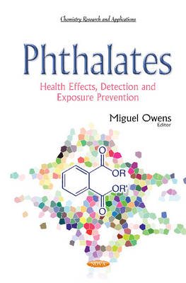 Phthalates: Health Effects, Detection & Exposure Prevention (Paperback)