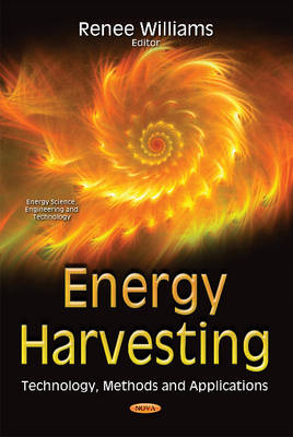 Energy Harvesting: Technology, Methods & Applications (Hardback)