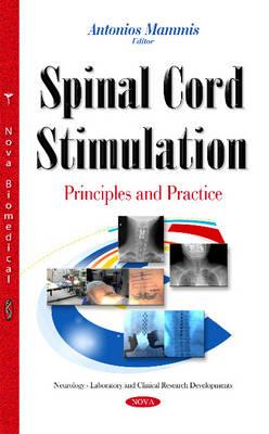 Spinal Cord Stimulation: Principles & Practice (Hardback)