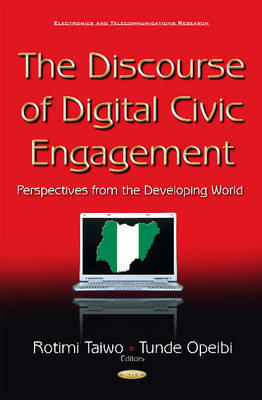 Discourse of Digital Civic Engagement: Perspectives from the Developing World (Hardback)