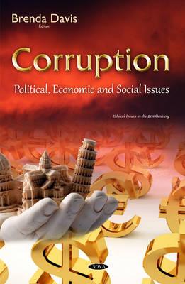 Corruption: Political, Economic & Social Issues (Hardback)