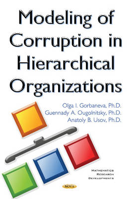 Modeling of Corruption in Hierarchical Organizations (Hardback)