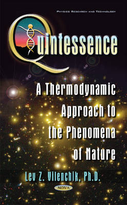 Quintessence: A Thermodynamic Approach to the Phenomena of Nature (Hardback)