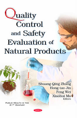 Quality Control & Safety Evaluation of Natural Products (Hardback)