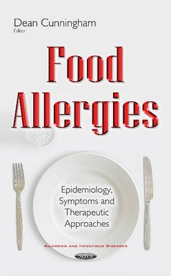 Food Allergies: Epidemiology, Symptoms & Therapeutic Approaches (Hardback)
