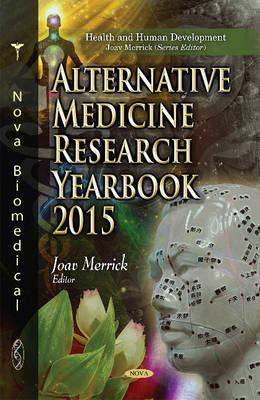 Alternative Medicine Research Yearbook 2015 (Hardback)